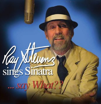 Ray Stevens Sings Sinatra...Say What?? CD